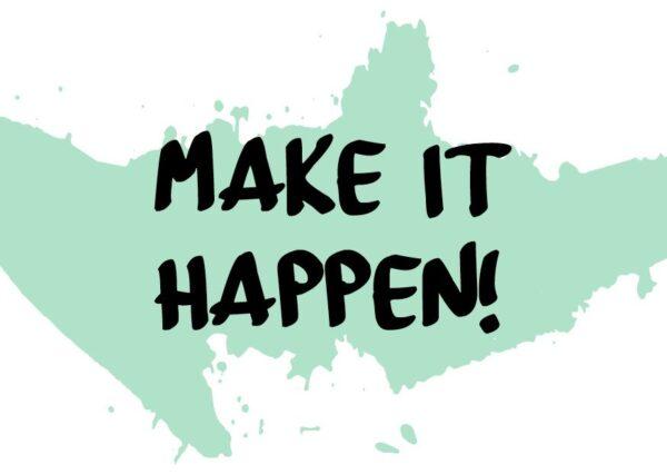 ansichtkaart-make_it_happen